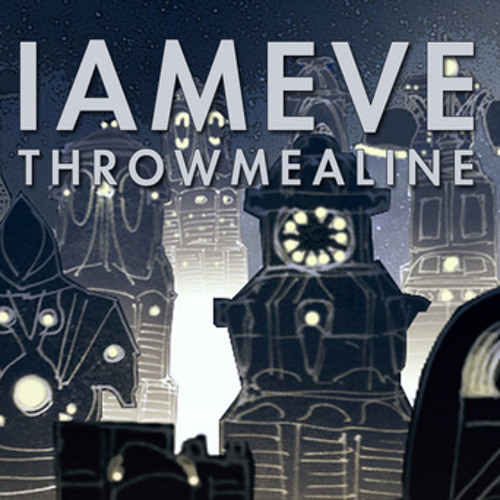 IAMEVE - Throw Me A Line - KC ReMix