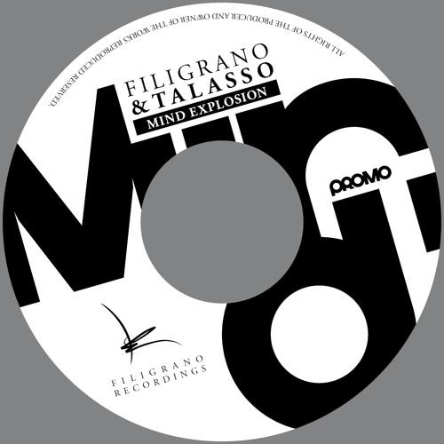 Talasso & Filigrano - Mind Explosion (preview)