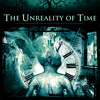 The Unreality Of Time (CD Overview)