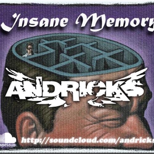 Andrick's - Insane Memory (original mix)