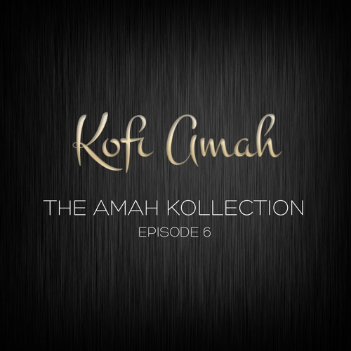 The Amah Kollection Episode Six