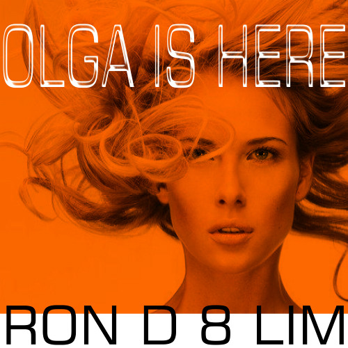 Olga Is Here