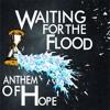 Waiting for the Flood - 02 - Savior King