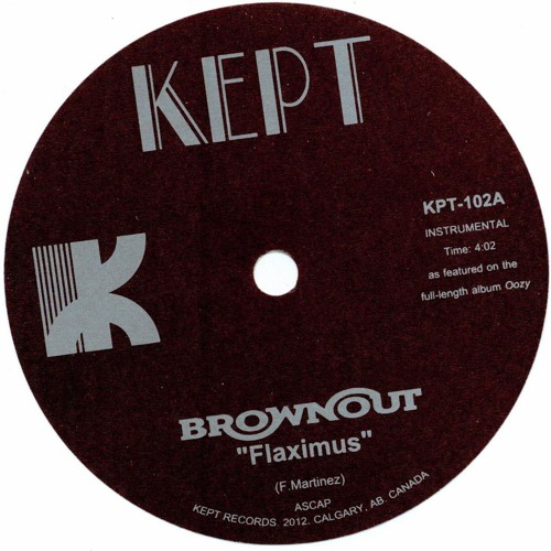 "KPT 102A - BROWNOUT - ""Flaximus"""