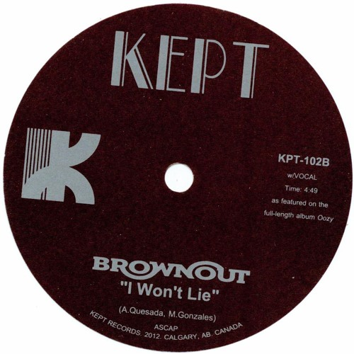 "KPT 102B - BROWNOUT - ""I Won't Lie"""
