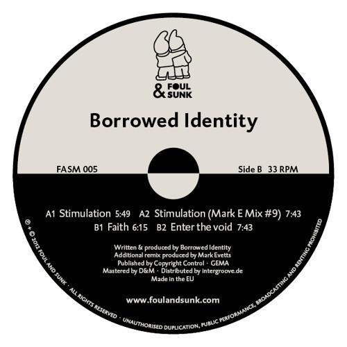 Borrowed Identity - Stimulation EP (FASM-005)