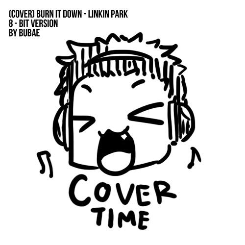 (Cover) Burn It Down (8-Bit ver.) - Linkin Park