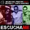 Mauro Del Principe feat. Dr. Feelx & Anita Sanchez Escuchame (Matteo Mascioli & Kim Remix) [OUT NOW]