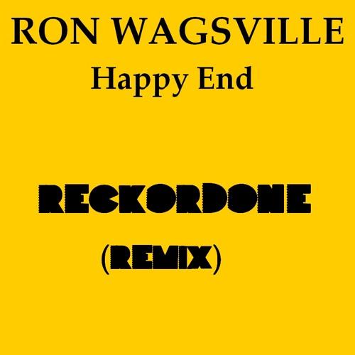 Ron Wagsville - Happy End (RECKORDONE Remix)