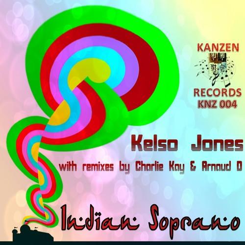 Kelso Jones - Indian Soprano (Charlie Kay Mix) [Promo]