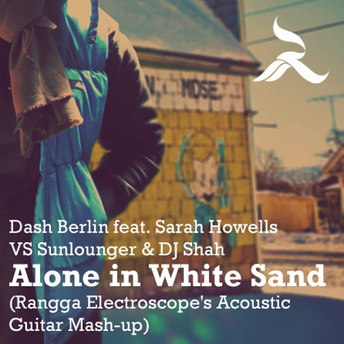 Alone in White Sand (Rangga Electroscope's Acoustic Guitar Mash-up)