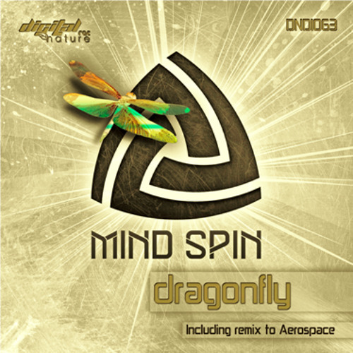 Mind Spin - Dragonfly [ Digital Nature Records ] Out now !!