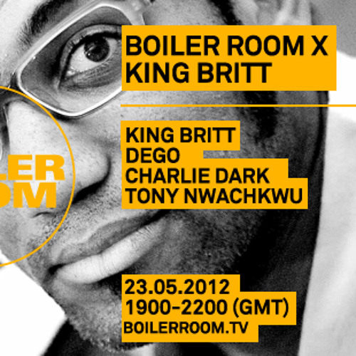 King Britt in the Boiler Room
