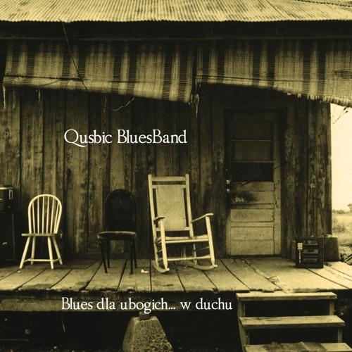 Qusbic Blues Band - Blues dla ubogich... w duchu