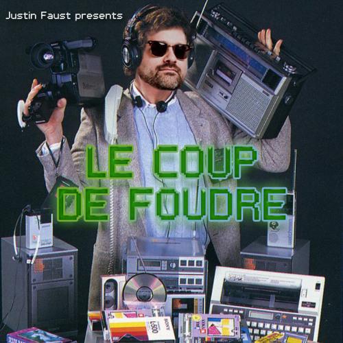 Justin Faust - Le Coup De Foudre Mixtape