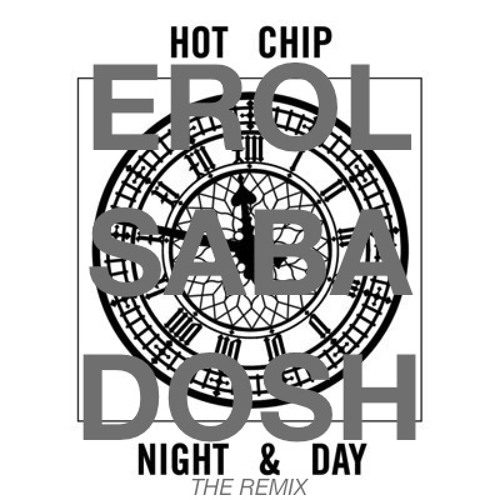 Night And Day - Hot Chip (Erol Sabadosh Remix)