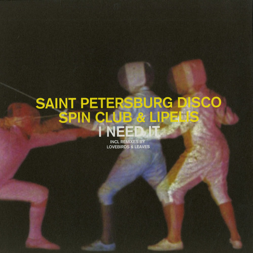 Saint Petersburg Disco Spin Club & Lipelis — A1 I Need It (Original Mix) — TD006 12""