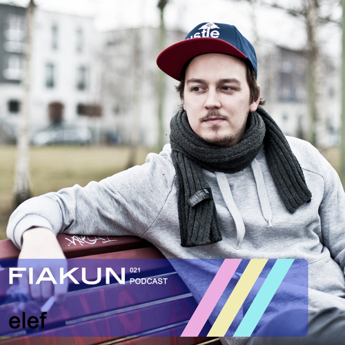 Fiakun Podcast 021 - Elef
