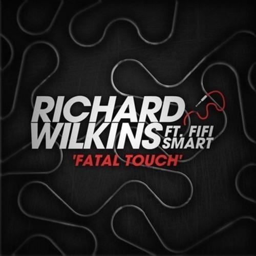 Richard Wilkins - Fatal Touch ft. Fifi Smart Richard Wilkins(Terrakbeat re-fix)