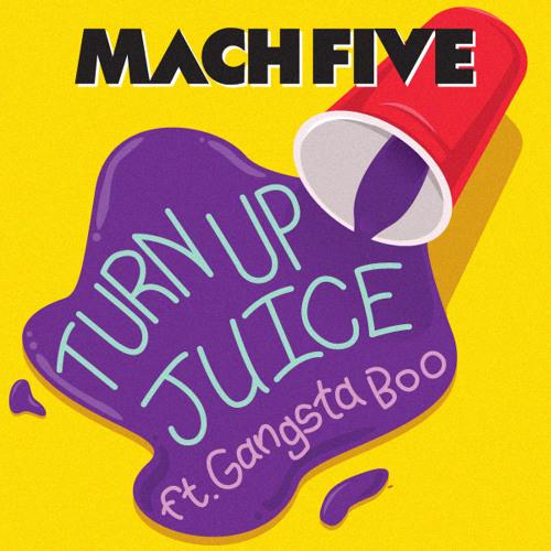"Mach 5 f. Gangsta Boo, ""Turn Up Juice"""