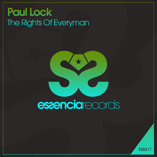 Paul Lock - The Rights Of Everyman {ESSENCIA Records} Support from UMEK