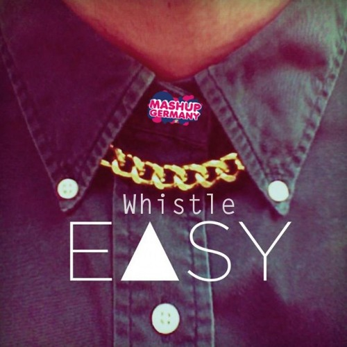 Mashup-Germany - Easy Whistle