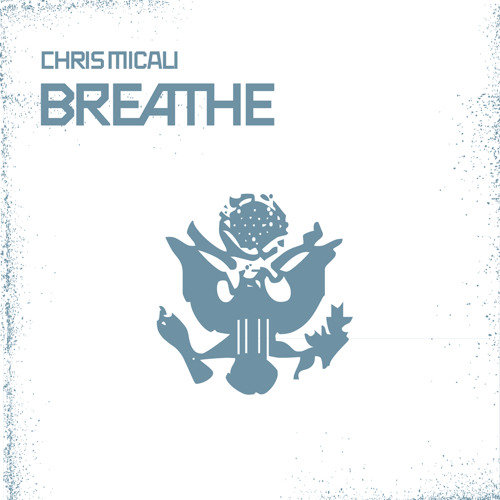 Chris Micali - Breathe (Chelsea Mix) (Preview)