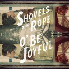 Birmingham - Shovels & Rope