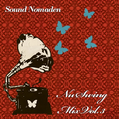 Sound Nomaden - Nu Swing Mix Vol. 3
