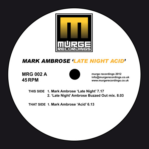 Mark Ambrose - Late Night (Buzzed Out Mix) - Murge Recordings 002