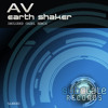AV - Earth Shaker (Promo Mix) Out In All Stores 15/06/2012
