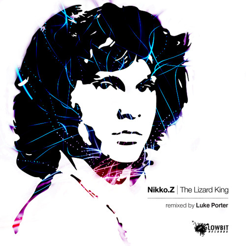 Nikko.Z - The Lizard King [Cut from Hernan Cattaneo 038]