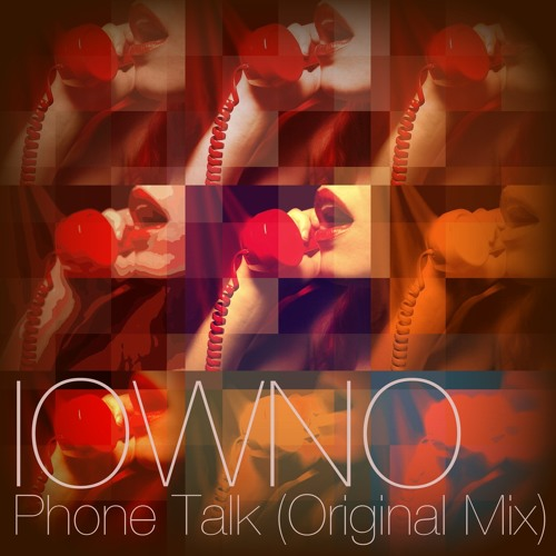 Phone Talk (Original Mix)