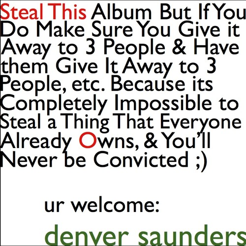 Better Than This - Steal This - Denver Saunders