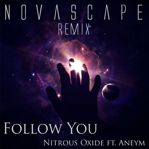 Follow You (Novascape Remix)