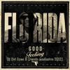 Good feeling . Florida - Ovi Eyes G Dj [remix exclusive 2012]