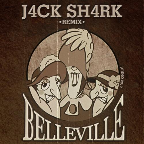 J4ck Sh4rk - Belleville Remix