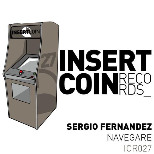 Sergio Fernandez - Navegare (Insert Coin Records)