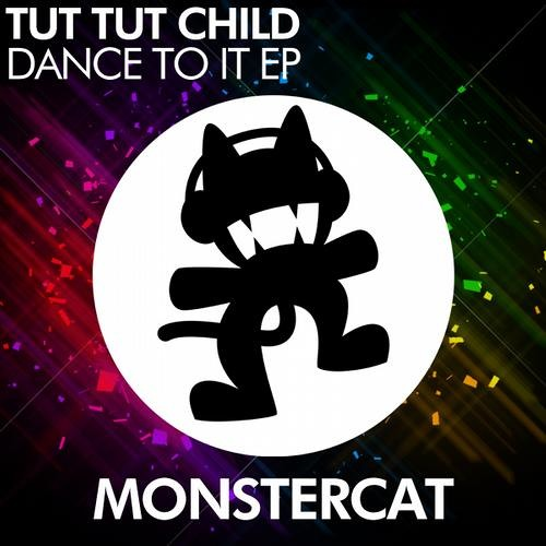 Tut Tut Child - Dance To It (Out Now on Monstercat Media)