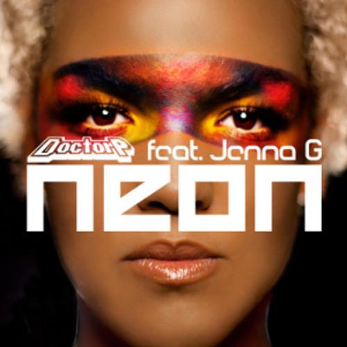 Doctor P feat Jenna G - Neon (Platnumb Dubstep Remix)