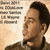Dj Deivi 2011 Official Version ZouKLove972 ROMEO SANTOS All Aboard Feat LIL WAYNE 2012..