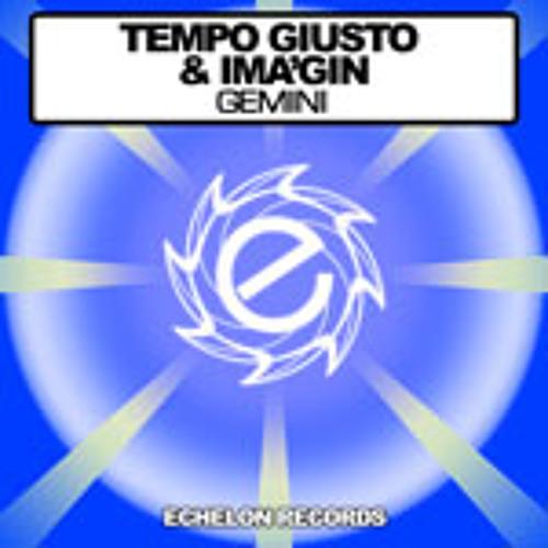 Tempo Giusto & Ima'gin - Gemini (Original Mix)