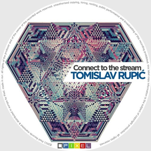 Tomislav Rupic - Connect To The Stream