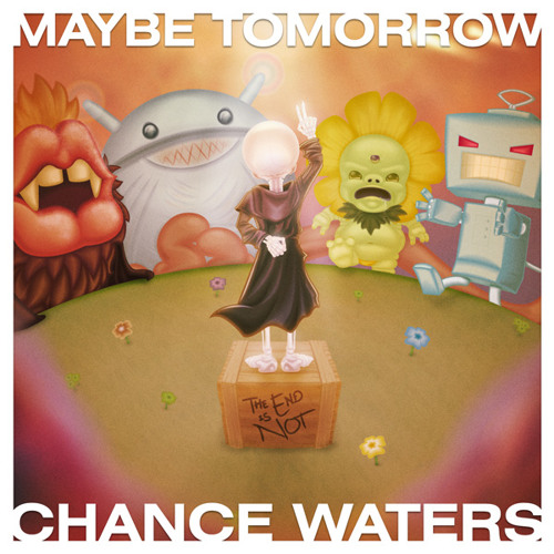 Chance Waters - Maybe Tomorrow ft. Lilian Blue