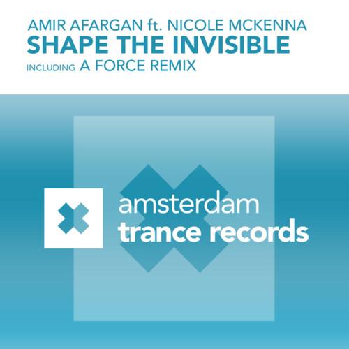 Amir Afarghan feat. Nicole McKenna - Shape The Invisible (Matt Davey Remix)