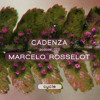 Cadenza Podcast | 022 - Marcelo Rosselot (Cycle)