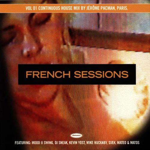 Jérôme Pacman - French Sessions Vol.01