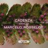 Cadenza Podcast | 022 - Marcelo Rosselot