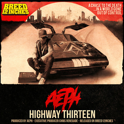 Aeph - Highway Thirteen (Breed 12 Inches)