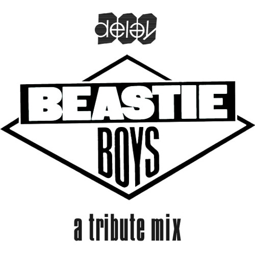 Doc Delay's Beastie Boys Tribute Mix